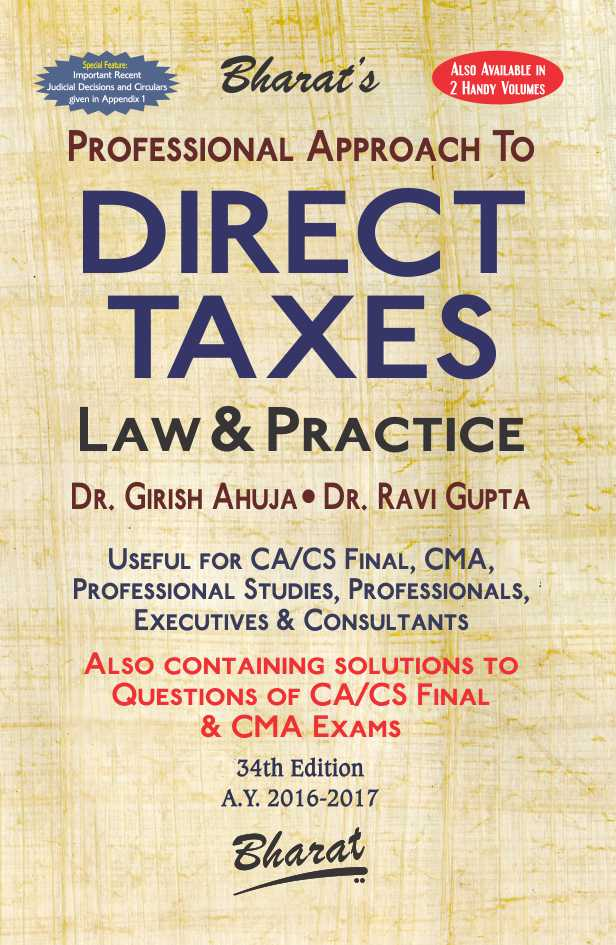 Professional Approach To Direct Taxes Law & Practice [A.Y. 2016-17]