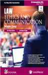 LAW, ETHICS AND COMMUNICATION- MADE EASY