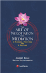 The Art of Negotiation and Mediation