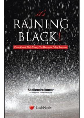 It's Raining Black! Chronicles of Black Money, Tax Havens & Policy Response