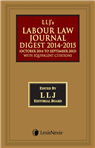 Labour Law Journal Digest 2014 - 15 (October 2014 to September 2015)-with equivalent citations