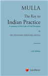 Mulla The Key to Indian Practice- A summary of the Code of Civil Procedure