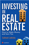 Investing in Real Estate - How to Make Money and Save Tax