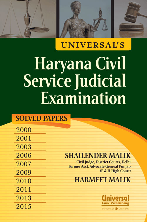 Haryana Civil Service Judicial Examination (Solved Papers 2000, 2001, 2003, 2006, 2007, 2009, 2010, 2011, 2013, 2015)
