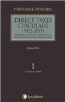 Direct Taxes Circulars 1922-2015 - Relating to the Law of Income, Wealth and Gift Tax, Black Money Act with Statutory and Judicial Analysis