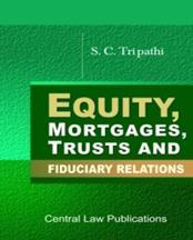 Equity, Mortgage, Trust and Fiduciary Relations