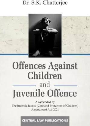 Offences against Children & Juvenile Offence