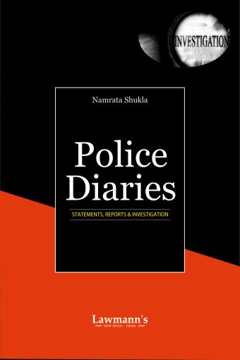 Police Diaries (Statements,Reports & Investigation)