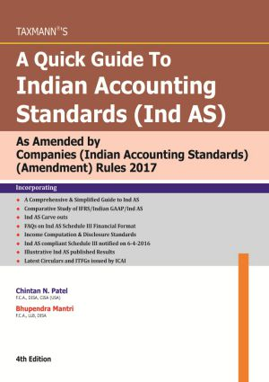 A Quick Guide To Indian Accounting Standards (Ind AS)As Amended by Companies (Indian Accounting Standards) (Amendment) Rules 2017