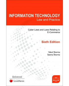 Information Technology Law and Practice- Cyber Laws and Laws Relating to E-Commerce (I.T. Act)
