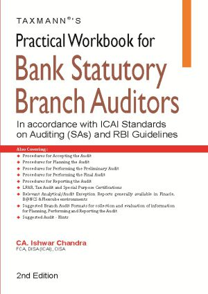 Practical Workbook for Bank Statutory Branch AuditorsIn accordance with ICAI Standards on Auditing (SAs) and RBI Guidelines