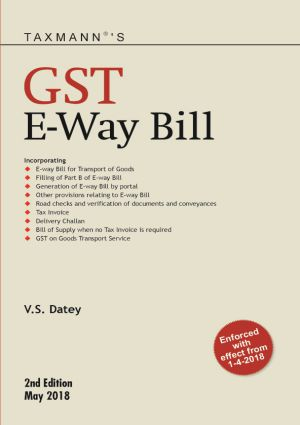 GST E-Way BillEnforced with effect from 1-4-2018