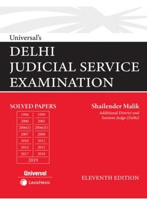 Universal's Delhi Judicial Service Examination (Solved Papers upto 2019)