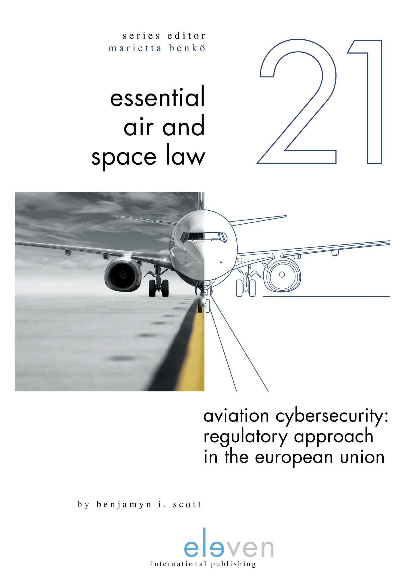 Aviation Cybersecurity: Regulatory Approach in the European Union