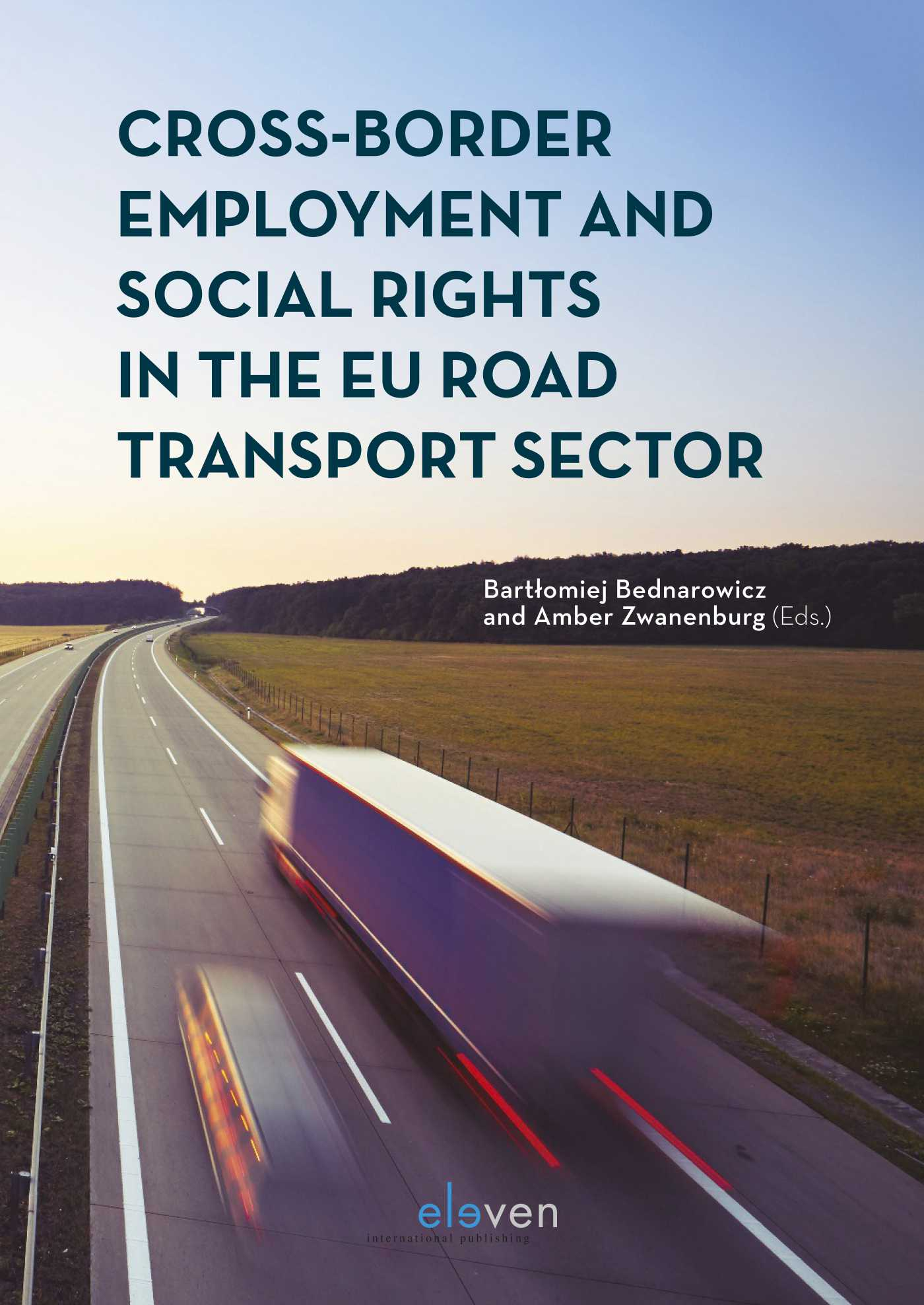 Cross-Border Employment and Social Rights in the EU Road Transport Sector