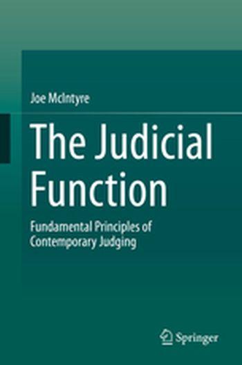 The Judicial Function: Fundamental Principles of Contemporary Judging