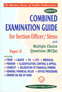 Combined Examination Guide For Section Officer Steno With Multiple Choice Questions (MCQs) Paper II