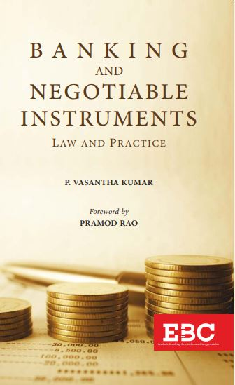 Banking And Negotiable Instruments - Law and Practice (Pre Order)