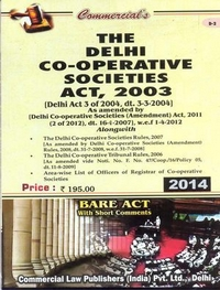 Delhi Co-operative Societies Act, 2003 alongwith Rules, 2007