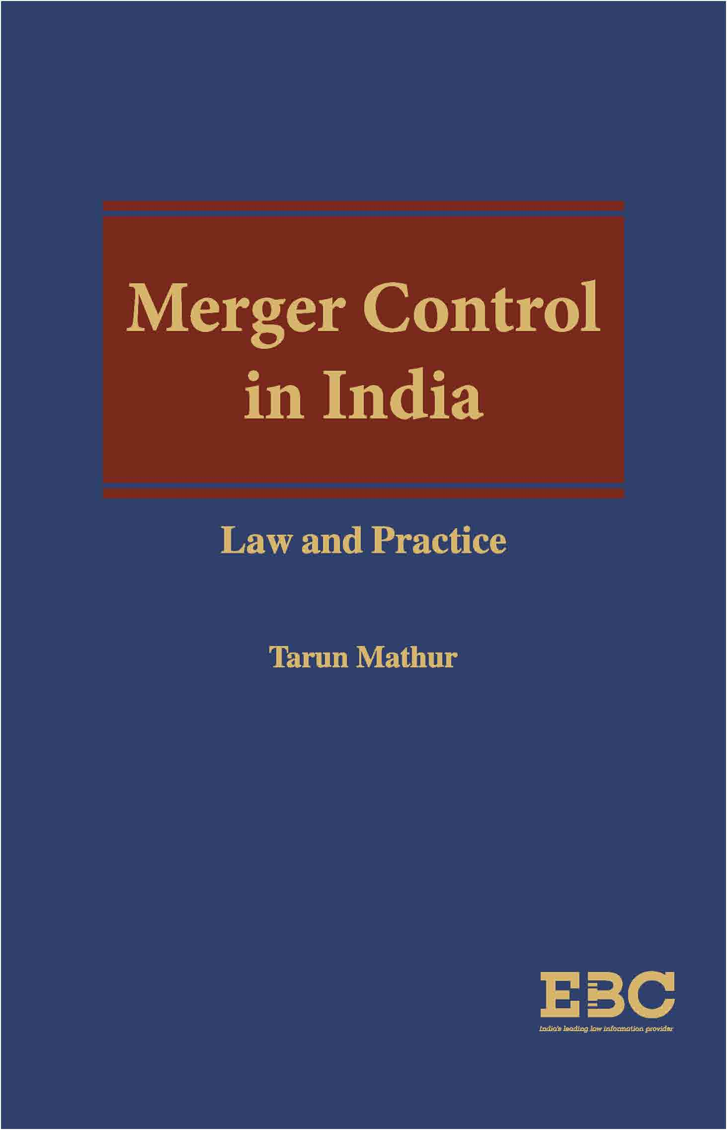 Merger Control In India: Law And Practice