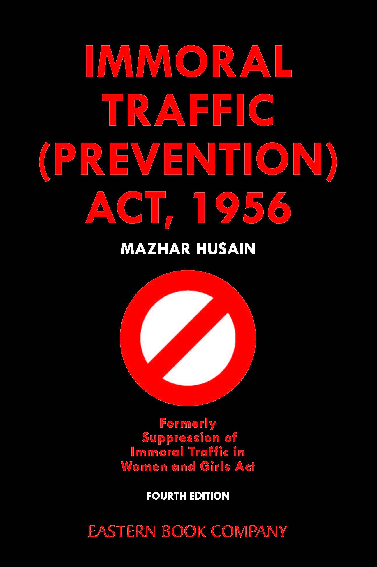 Mazhar Husain  Immoral Traffic (Prevention) Act, 1956 Print On Demand