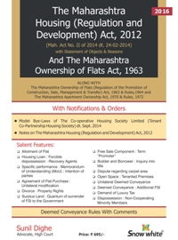 THE MAHARASHTRA HOUSING (REGULATION AND DEVELOPMENT) ACT, 2012 AND THE MAHARASHTRA OWNERSHIP OF FLATS ACT, 1963