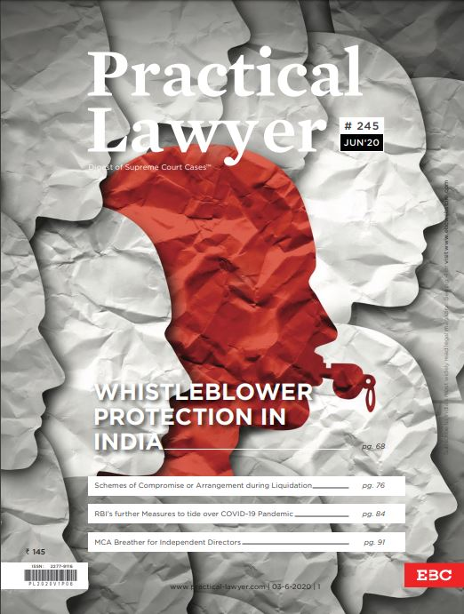 Practical Lawyer- Whistleblower Protection in India: Need For A Robust Framework