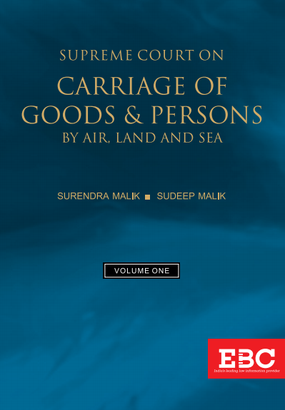 Supreme Court on Carriage of Goods and Persons by Air, Land and Sea (1950 to 2019) (in 2 Volumes)