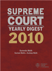 Supreme Court Yearly DigestTM 2010 (Premium Edition)
