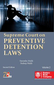 Supreme Court on Preventive Detention Laws (1950-2019) (In 2 Volumes)