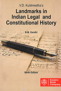 Landmarks in Indian Legal and Constitutional History