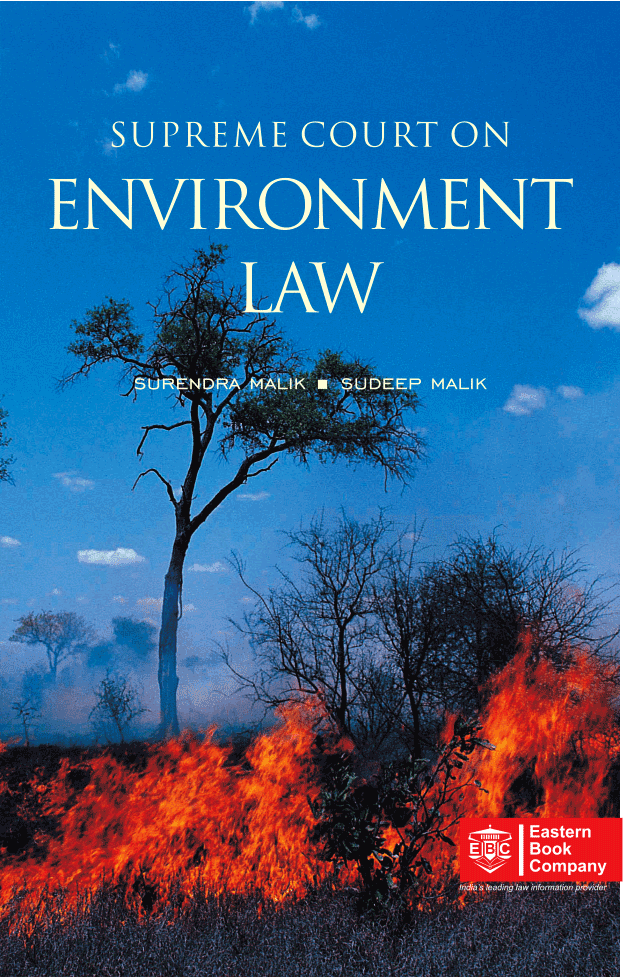 Supreme Court on Environment Law by Surendra Malik and Sudeep Malik (In 2 Volumes)