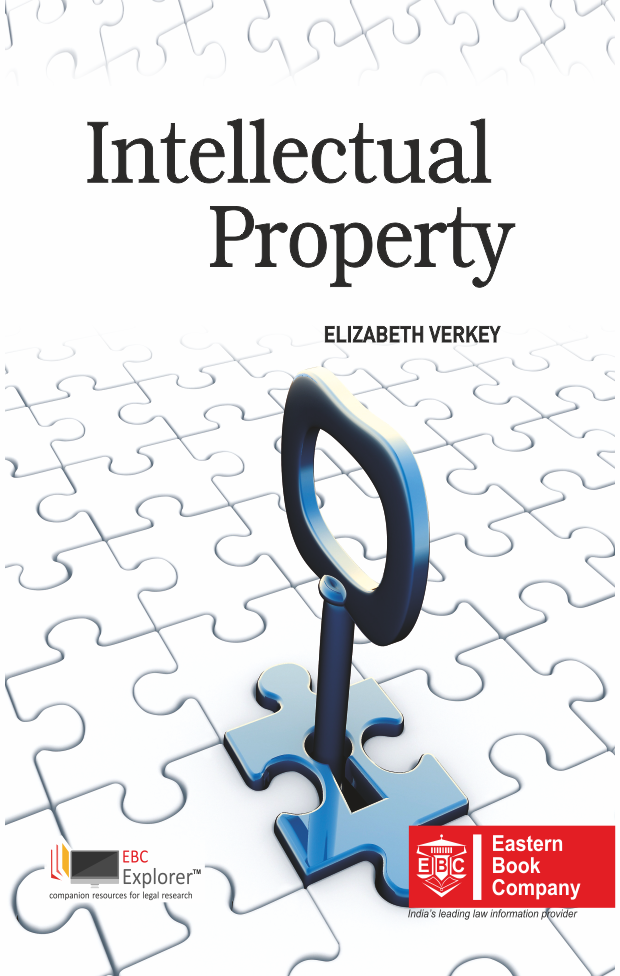 Intellectual Property Law and Practice by Elizabeth Verkey