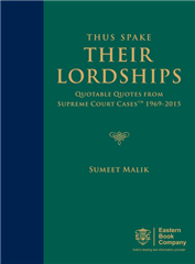 Thus Spake Their Lordships- Quotable Quotes from Supreme Court CasesTM (SCC) 1969-2015