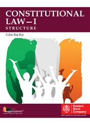 CONSTITUTIONAL LAW - I STRUCTURE