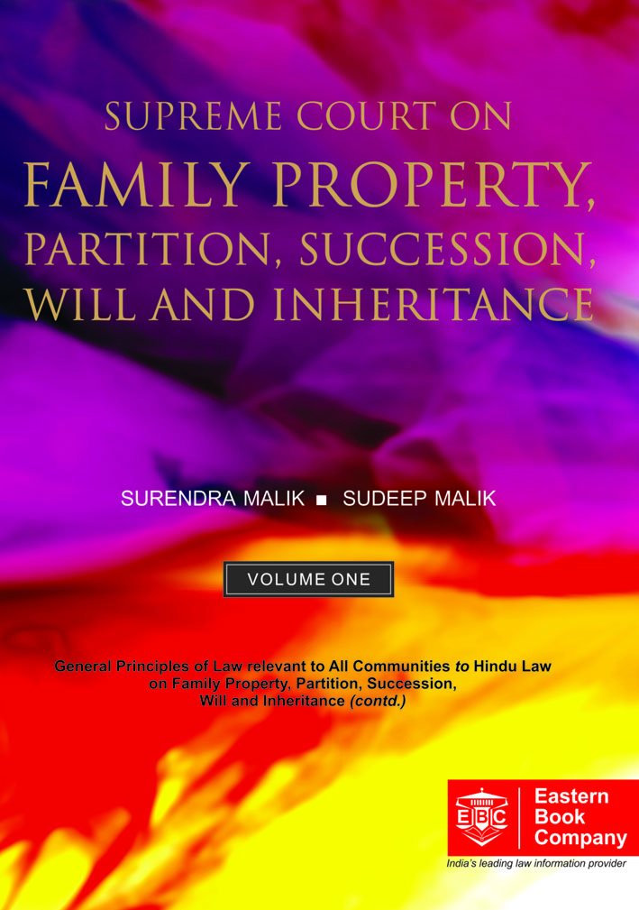 Supreme  Court on Family Property, Partition, Succession, Will and Inheritance (1950 to 2016) (in 2 Volumes)