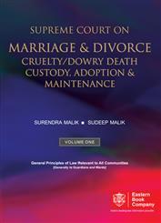 Supreme Court on Marriage & Divorce, Cruelty/Dowry Death, Custody, Adoption & Maintenance (In 2 Volumes)