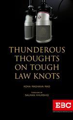 Thunderous Thoughts on Tough Law Knots by Koka Raghava Rao