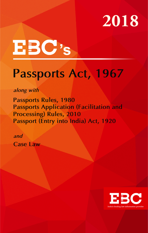 Passports Act, 1867 with Passport (Entry into India) Act, 1920 and Rules, 1980