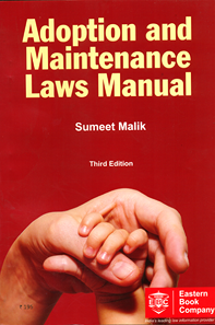 Adoption and Maintenance Laws Manual by Sumeet Malik
