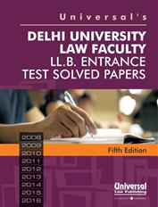 Delhi University Law Faculty LL.B. Entrance Test Solved Papers -(2008-2016)