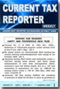 Current Tax Reporter (CTR) [ 50 Weekly Issues]