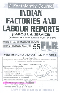 Indian Factories & Labour Reports, (Labour And Service) (4 Vols. in one year )