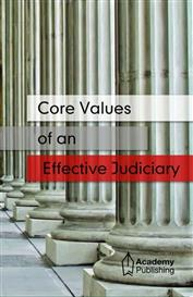 Core Values of an Effective Judiciary