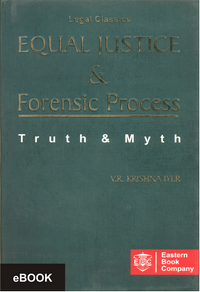 Equal Justice and Forensic Process: Truth and Myth