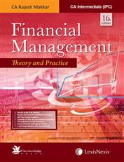 Financial Management - Theory and Practice [For CA Intermediate (IPC)]