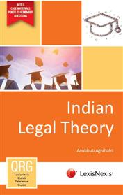 LexisNexis Quick Reference Guide : Indian Legal Theory