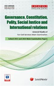 General Studies-II (Governance, Constitution, Polity, Social Justice and International Relations) Civil Services (Main) Examination