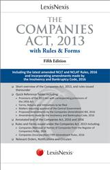 LexisNexis The Companies Act, 2013 (With Rules & Forms) Including the latest amended NCLT and NCLAT Rules, 2016 and incorporating amendments made by the Insolvency and Bankruptcy Code, 2016