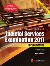 The Ultimate Guide to the Judicial Services Examination 2017- For all States (Includes Questions on new Juvenile Justice Act, 2015)